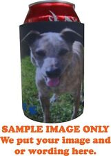 Stubby holder personalised with your photo and or any artwork with text