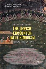 The Jewish Encounter with Hinduism: History, Spirituality, Identity (Interreligi