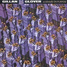 Accidentally on Purpose [Remaster] by Gillan & Glover (CD, Jun-1999, Spitfire...