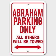ABRAHAM Parking Only Others Towed Man Cave Novelty Garage Aluminum Sign Red New