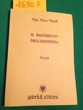 Olga DUCA NATOLI  -  IL BASTIMENTO DELL'ESISTENZA  -  GABRIELI EDITORE  -  1989