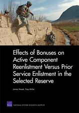 Effects of Bonuses on Active Component Reenlistment Versus Prior Service Enlistm