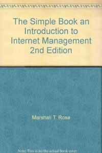 The Simple Book: Introduction to Internet Management (Prentice Hall Series in ,