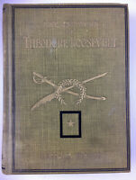 Life and Work of Theodore Roosevelt by Thomas H. Russell 1919 Memorial Edition