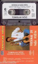 TOMISLAV IVCIC MC Veceras je nasa festa Neobjavljene pjesme Krunica moje majke