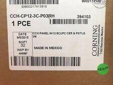 NEW CORNING CCH-CP12-3C-P03RH 12 PORT PANEL