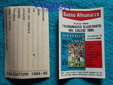 Figurine Calciatori PANINI 1984-1985 Buono Almanacco Illustrato del Calcio