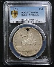 1876-P PCGS XF Holed Silver Trade Dollar Type 1//2  Silver Coin Item #1676A