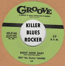 """R&B REPRO: ROY """"Mr. Guitar"""" GAINES - Right Now Baby/De Dat De Dum Dum GROOVE"""