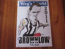 DANE SWAN WEG'S WORLD 2011 BROWNLOW MEDAL HARV LIMITED EDITION POSTER #355/500