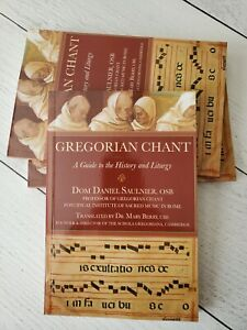 Gregorian Chant : A Guide to the History and Liturgy by Daniel Saulnier