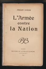 HISTOIRE. L'armée contre la nation par Urbain Gohier. EO La Revue Blanche 1899.