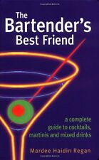 The Bartenders Best Friend: A Complete Guide to C