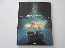 RETOUR AU CENTRE DE LA TERRE T1 EO2013 TBE/TTBE EDITION ORIGINALE DD1