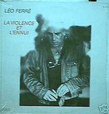 LEO FERRE 33 TOURS FRANCE LA VIOLENCE ET L'ENNUI