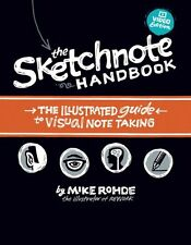 The Sketchnote Handbook Video Edition: the illustrated guide to visual note taki