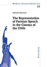 The Representation of Parisian Speech in the Cinema of the 1930s (Modern French