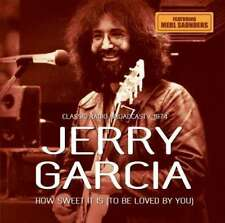 Jerry Garcia - How Sweet It Is / Radio Broadcast 1974 NEW CD