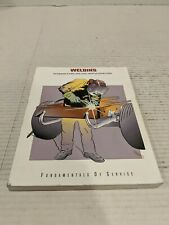 Welding Fundamentals Of Service Book How To Training Metal Fabrication Repair FS
