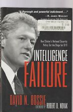 Intelligence Failure:How Clinton's National Security Policy Set the Stage for 9/