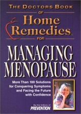 The Doctors Book of Home Remedies for Managing Menopause: More Than 100 Solution