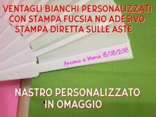 50 VENTAGLI BIANCHI PERSONALIZZATI MATRIMONIO COLORE FUCSIA + OMAGGIO