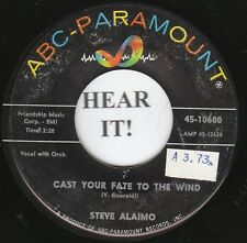 Steve Alaimo TEEN 45 (ABC-Paramount 10680) Cast Your Fate to the Wind/Mais Oui
