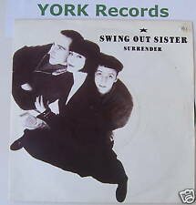 "SWING OUT SISTER - Surrender - Excellent Con 7"" Single"