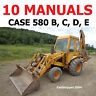 10 CASE LOADER BACKHOE SHOP 580 B, C, D, E SERVICE REPAIR MANUAL OPERATOR PARTS