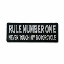 Rule Number One Never Touch my Motorcycle Sew or Iron on Patch Biker Patch