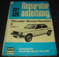 Reparaturanleitung Chrysler Simca Horizon LS / GL ab Baujahr November 1977