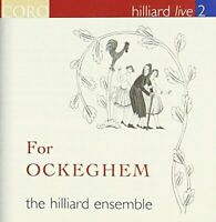 The Hilliard Ensemble - For Ockeghem: Hilliard live 2 [CD]