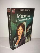 Juliette Benzoni MARIANNE ET L'INCONNU DE TOSCANE J'ai lu 1975 LIVRE POCHE CA65C