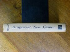 Assignment New Guinea - Keith Willey (Hardback, 1965)