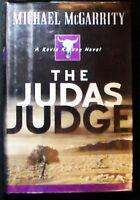 The Judas Judge:A Kevin Kerney Novel Michael McGarrity HB/DJ SIGNED 1st ed