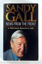 NEWS FROM THE FRONT A Reporter's Life SANDY GALL - 1st Edition - SIGNED