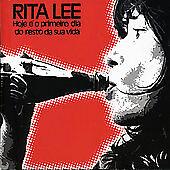 Hoje  o Primeiro Dia do Resto da Sua Vida by Rita Lee (CD, May-2006, Rev-Ola Re
