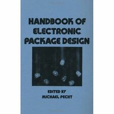 Handbook of Electronic Package Design (Mechanical Engineering (Marcell-ExLibrary