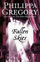 Fallen Skies,Philippa Gregory- 9780007233069