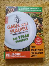 Gabel statt Skalpell von Del Sroufe, Vegan-Kochbuch, vegane Ernährung, Klassiker