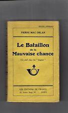 Mac Orlan - Edition Originale sur Alfa - Le Bataillon de la Mauvaise Chance