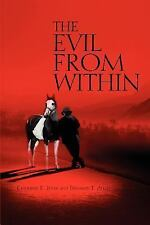 The Evil from Within by Catherine Jenks and Benjamin Allen (2005, Paperback)