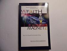 Wealth Magnetz, Regina Richardson, PB 2010 Inscribed/Signed
