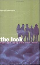 The Look: Does God Really Care What I Wear? by DeMoss, Nancy Leigh