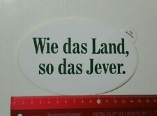 Aufkleber/Sticker: Wie das Land, so das Jever (12031636)