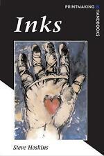Inks (Printmaking Handbooks), New, Hoskins, Steve Book
