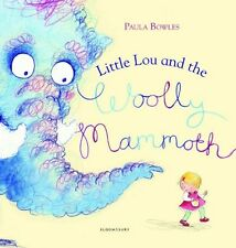 Little Lou and the Woolly Mammoth - New Book Bowles, Paula