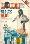 DR. MORTON Nr. 1 - BLAUES BLUT