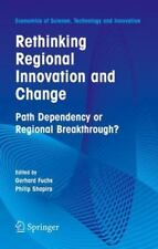 Rethinking Regional Innovation and Change : Path Dependency or Regional...