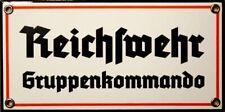 Emailleschild Reichswehr Gruppenkommando